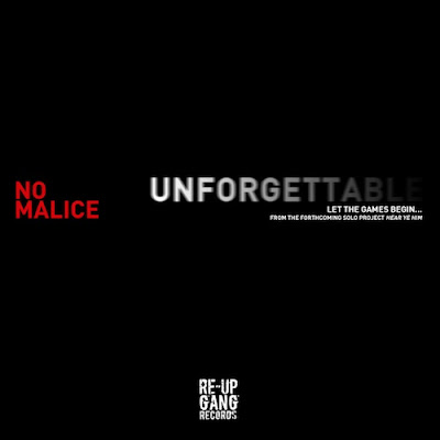 No Malice - Unforgettable