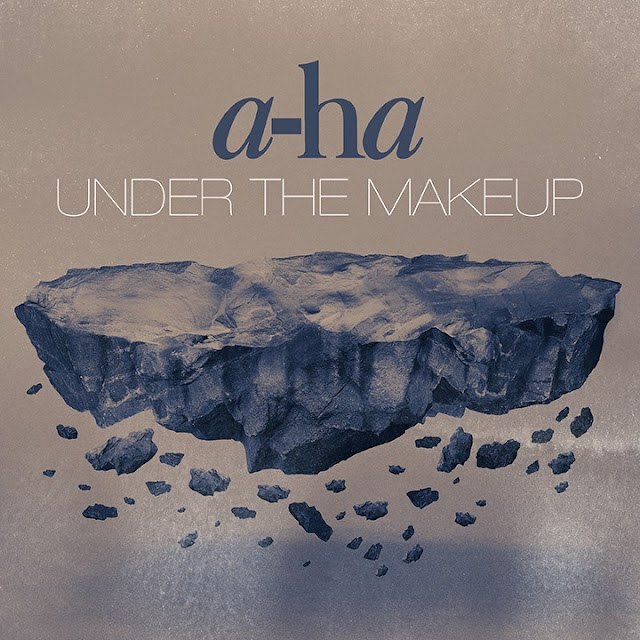 a-ha Under The Makeup melodie noua 2015 ultima piesa trupa a-ha Under The Makeup YOUTUBE official audio 2015 muzica noua AHA 3 iulie 2015 melodii noi new single a-ha Under The Makeup piesa noua originala 03.07.2015 noul HIT trupa norvegiana AHA cantec nou ultimul hit formatia A-HA 2015 piesa superba de dragoste 2015 AHA new song fresh audio new music 2015 AHA versuri a-ha Under The Makeup muzica noua youtube 2015 a-ha Under The Makeup AHA noul single 2015 noul hit ultimul cantec cel mai recent single oficial a-ha Under The Makeup 2015 LYRICS Under The Makeup a-ha