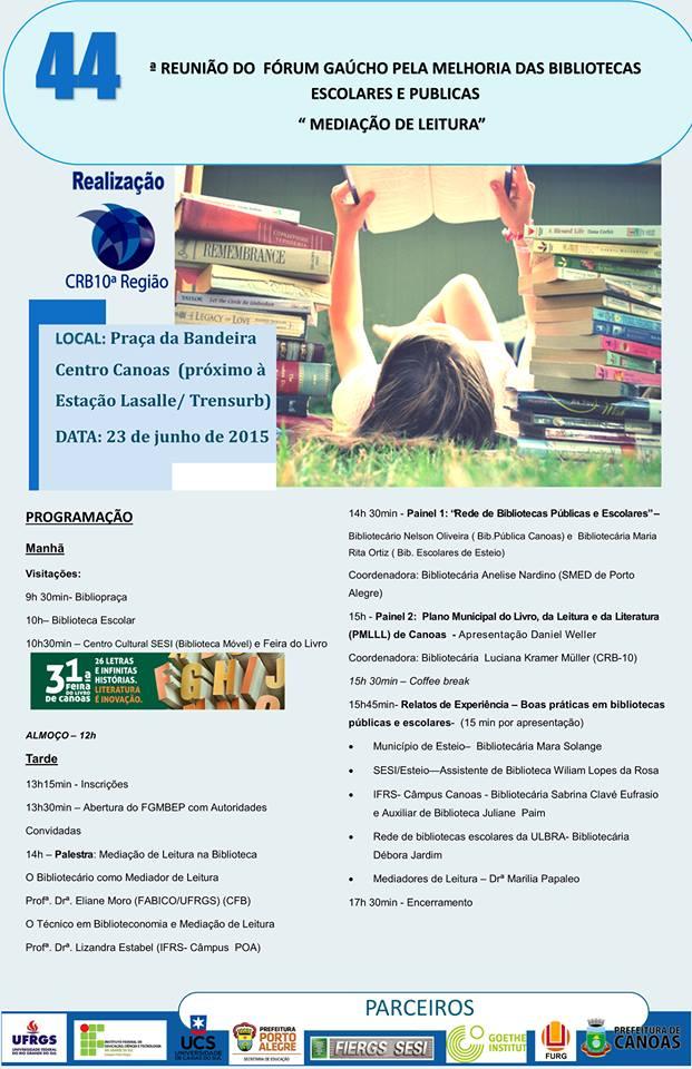 44ª REUNIÃO DO FÓRUM GAÚCHO PELA MELHORIA DAS BIBLIOTECAS ESCOLARES E PÚBLICAS