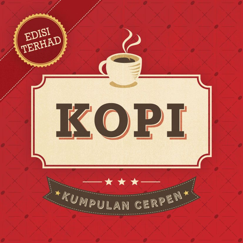 Kumpulan Cerpen: Kopi (2012)
