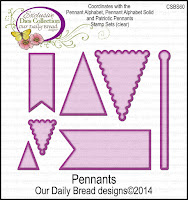 Our Daily Bread designs Custom Pennants Dies