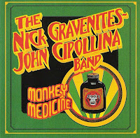 The Nick Gravenites, John Cipollina Band - Monkey Medicine
