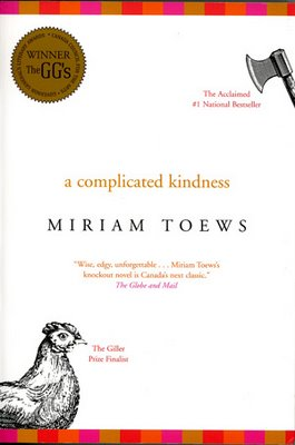 a complicated kindess Miriam toews' a complicated kindess takes the prize after some heated debate in canada reads 2006.