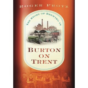 The Story of Brewing in Burton on Trent