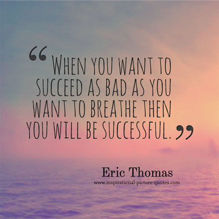 Eric Thomas Success Quote