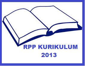 Rencana Pelaksanaan Pembelajaran Rpp Kurikulum 2013 Share The Knownledge