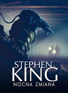 """Nocna zmiana"" Stephen King - recenzja"