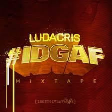 Baixar CD Ludacris – #IDGAF (2013) Download