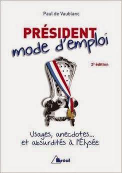 Président, mode d'emploi