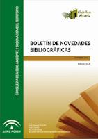 http://www.juntadeandalucia.es/medioambiente/portal_web/web/servicios/centro_de_documentacion_y_biblioteca/biblioteca/Boletin_novedades/2013/octubre_2013.pdf