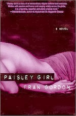paisley girl, fran gordon, book reviews, naked girl book covers, postmodern literature, poetry, poetic fiction, poetic novels, disease, skin cancer, mast cell leukemia,