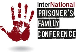 Event: The 8th Annual InterNational Prisoner's Family Conference, May 4 – 6, 2016, Dallas, TX