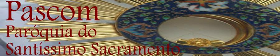 Pastoral da Comunicação - Paróquia do Santíssimo Sacramento