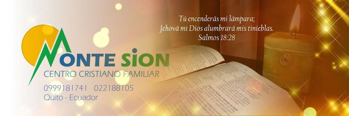 CENTRO CRISTIANO FAMILIAR MONTE SION