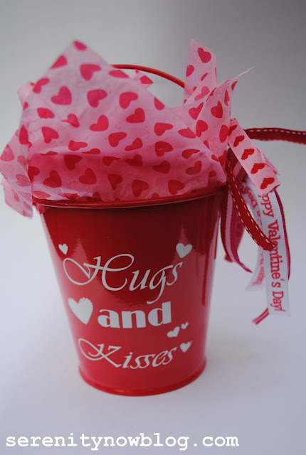 "Serenity Now: Simple Valentine's ""Hugs and Kisses"" Bucket"