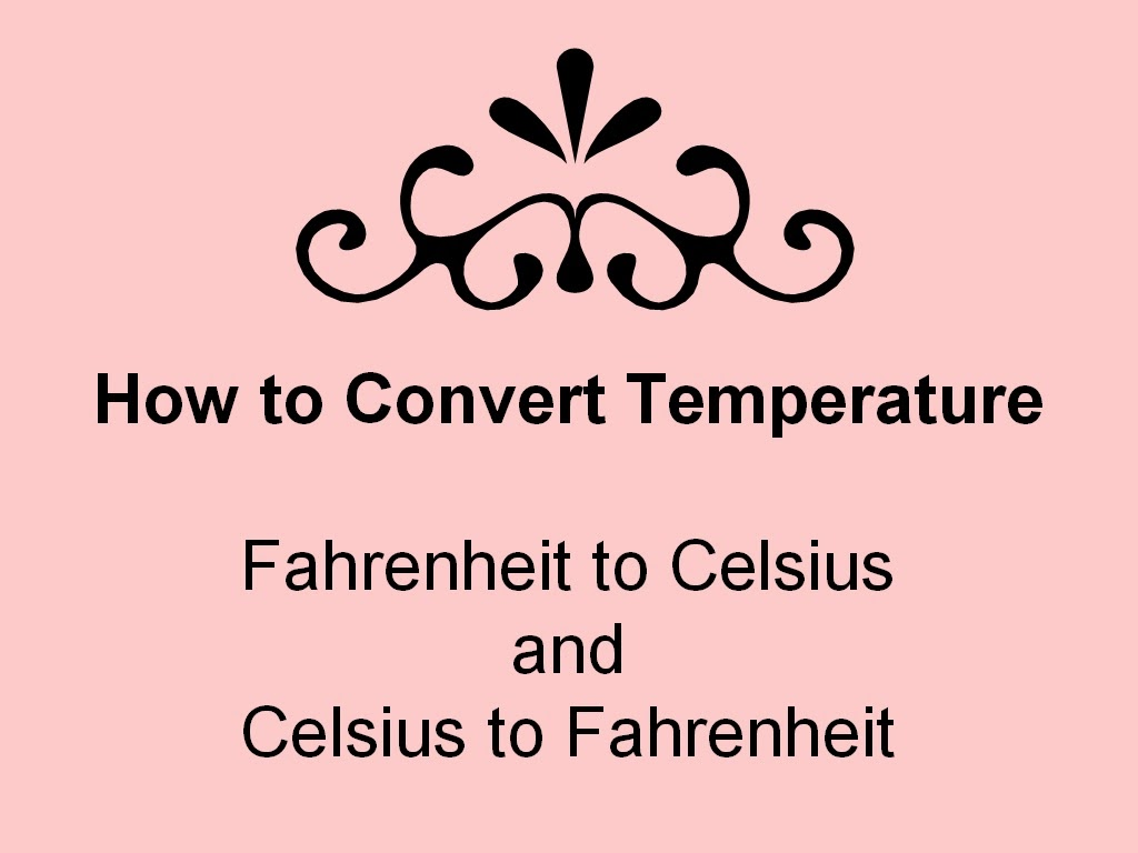 Student Survive 2 Thrive How To Convert Temperature Fahrenheit To