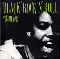 "VARIOUS ARTISTS - ""Black Rock 'N' Roll Volumes 1 + 2"" (CDs, Savage Kick - 199?)"