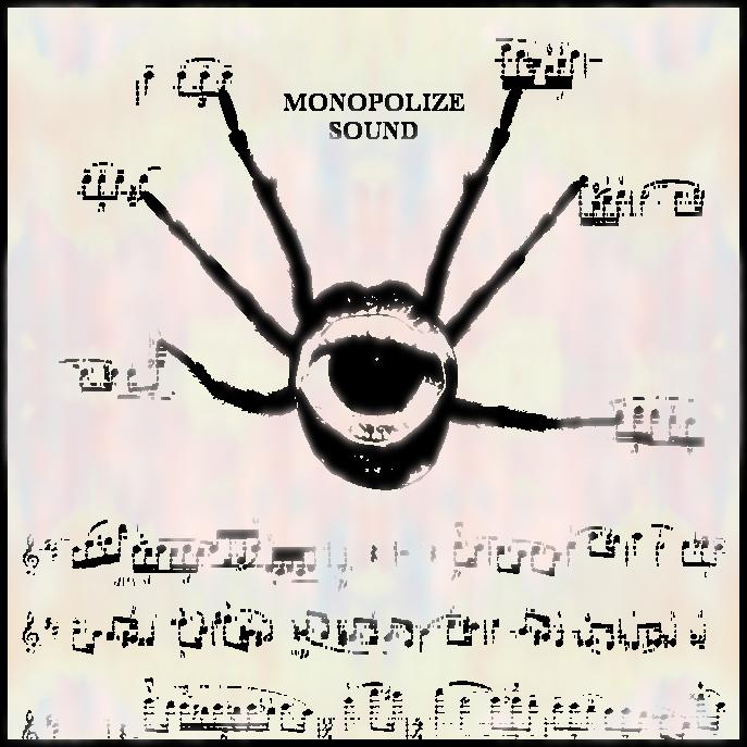 MONOPOLIZE SOUND