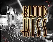 Kickstart Blood Kiss