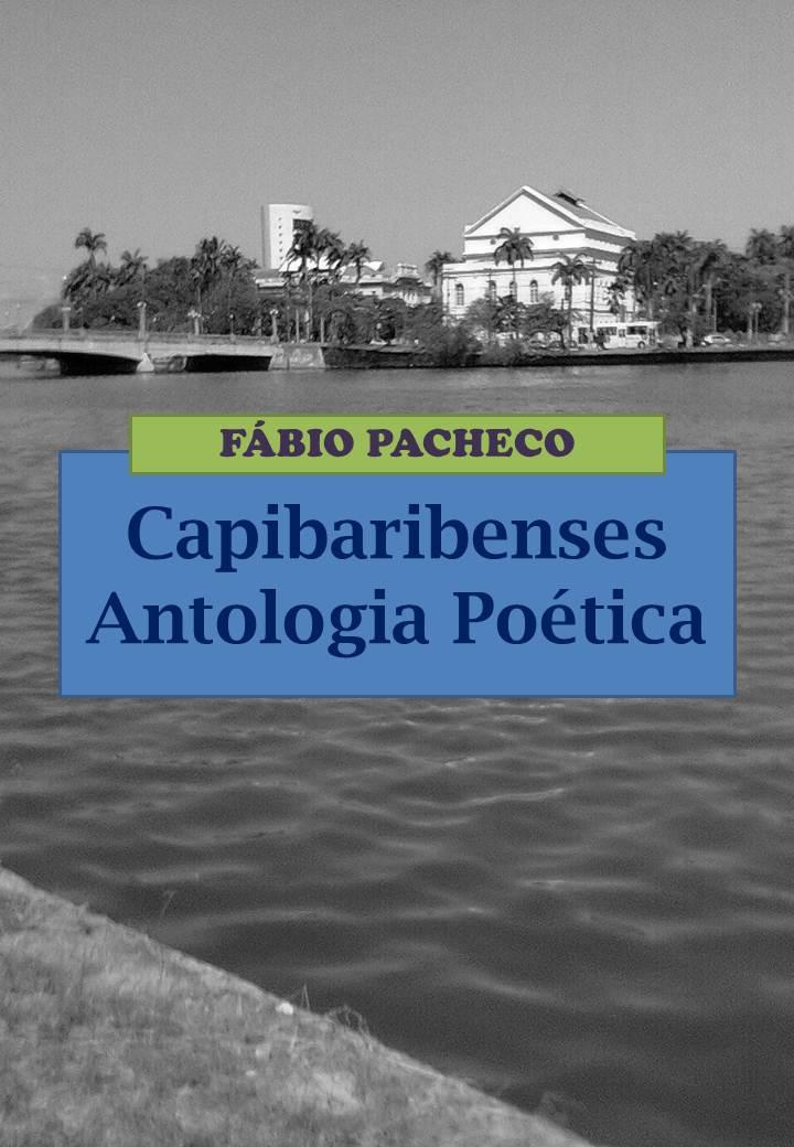 Capibaribenses - Antologia Poética - Fábio Pacheco