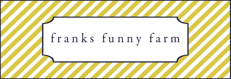 Franks Funny Farm