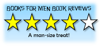 Books For Men Book Reviews - 4 Stars!