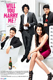"Hindi Movie ""Will you Marry Me?"""