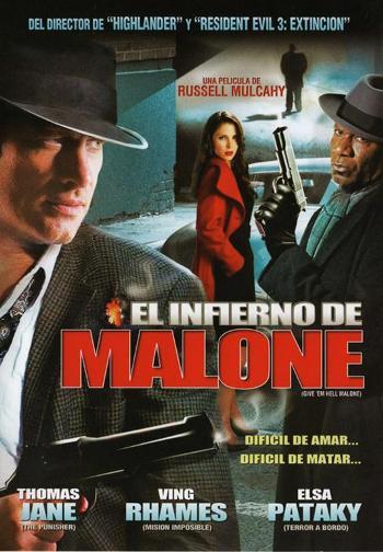 Ver El Infierno de Malone (2011) Online