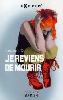 http://lesouffledesmots.blogspot.fr/2014/02/je-reviens-de-mourir-antoine-dole.html