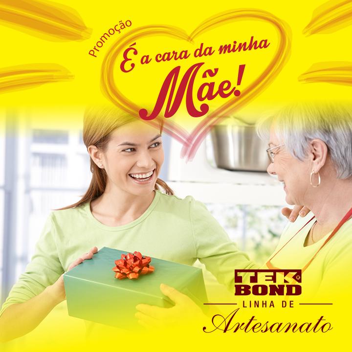 """Promoção """" É A Cara Da Minha Mãe"""" - Tekbond"""