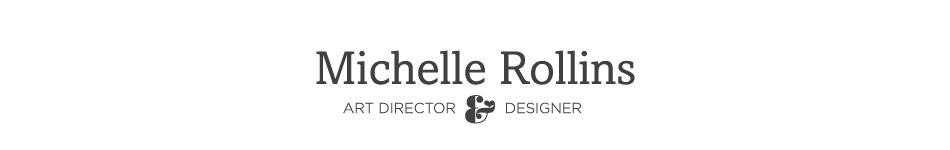 Michelle Rollins :: Inspiration