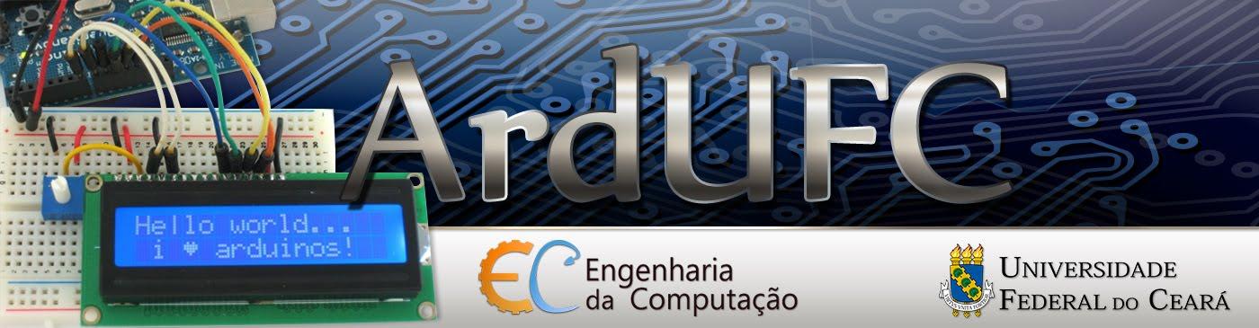 ArdUFC - Eng. da Computação & Arduíno