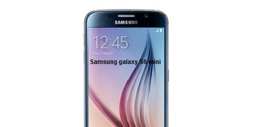 Samsung galaxy S6 mini soon