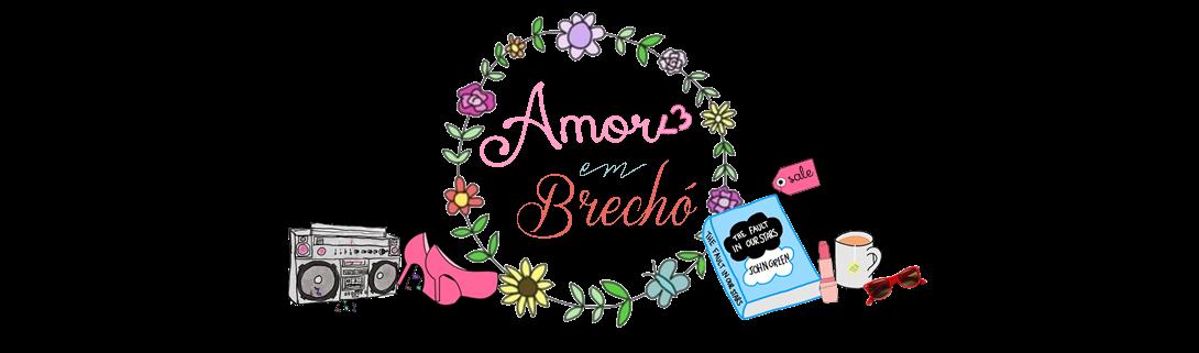Amor em Brechó