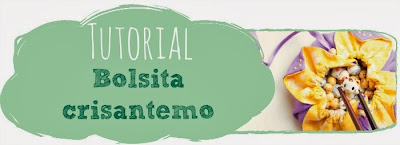 Tutorial: Bolsita crisantemo