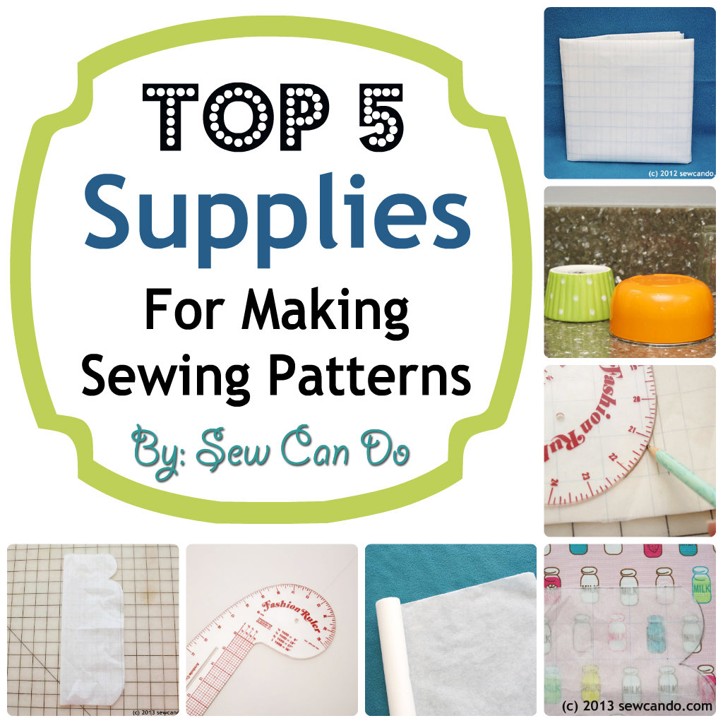 Sew Can Do: Top 5 Supplies For Making Your Own Sewing Patterns