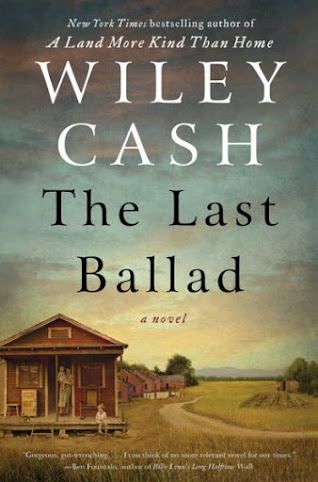 TLC BOOK TOUR REVIEWS The Last Ballad by Wiley Cash