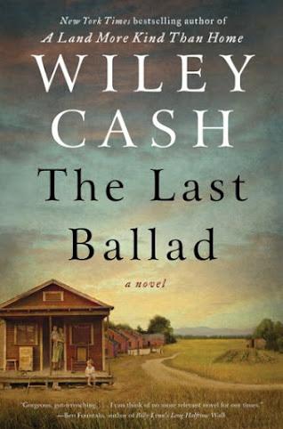 TLC BOOK TOUR REVIEWS The Last Ballad by Wiley Cash