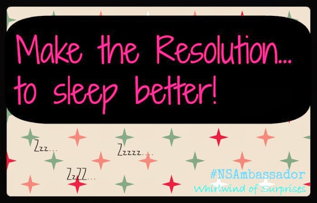 New Years Resolutions to sleep better #NSAmbassador