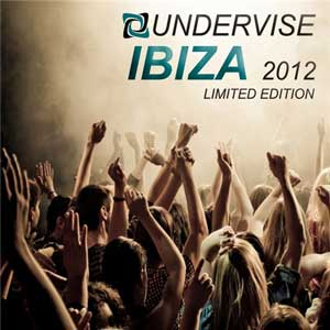 ibiza Download   Ibiza 2012 Undervise Limited Edition (2012)