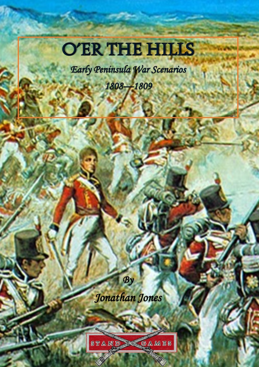 O'er the Hills - Early Peninsular War Scenarios