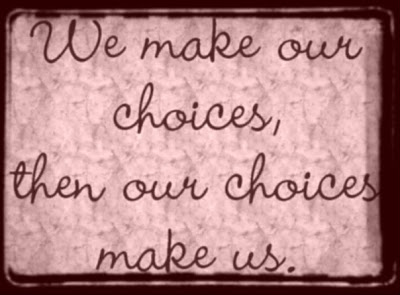 Choice Quotes - Quotations On Choice