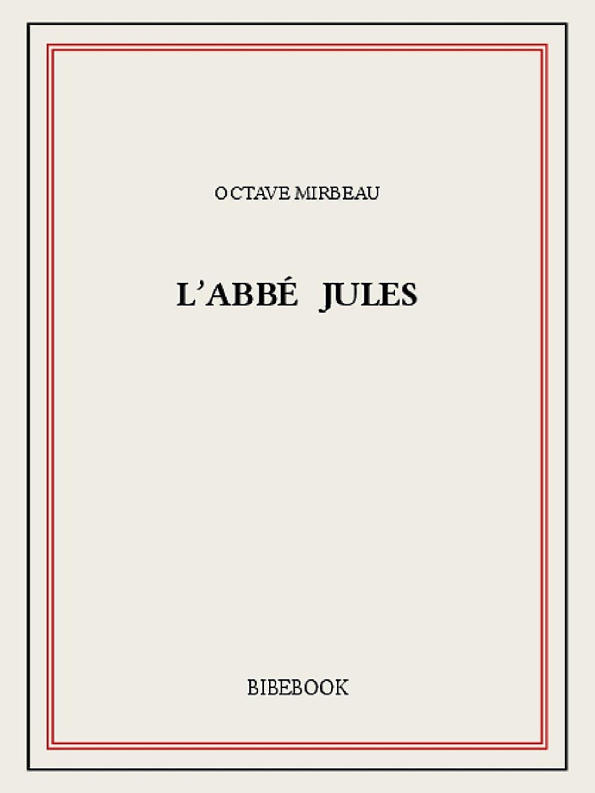 """""""L'Abbé Jules"""", Bibebook, 2015"""