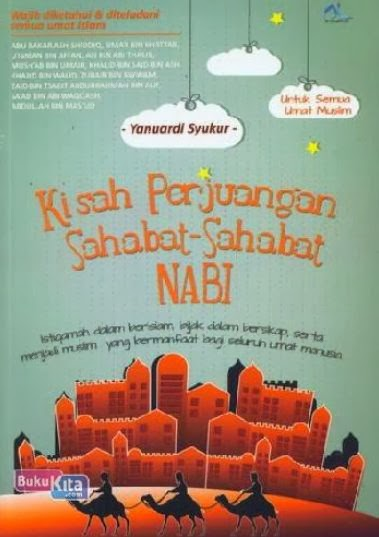 http://www.bukukita.com/Buku-Novel/Spiritualitas/121922-Kisah-Perjuangan-Sahabat-Sahabat-Nabi.html