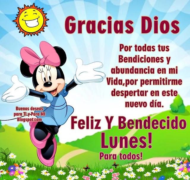 GRACIAS DIOS Por todas tus Bendiciones y abundancia en mi Vida, por permitirme despertar en este nuevo día.  FELIZ Y BENDECIDO LUNES para todos !!!