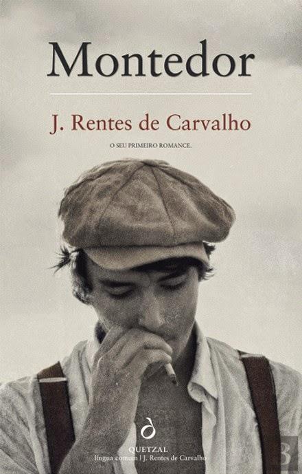Montedor, José Rentes de Carvalho