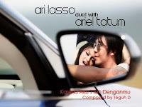 Lirik Dan Kunci Gitar Lagu Ari Lasso ft Ariel Tatum - Karena Aku Tlah Denganmu