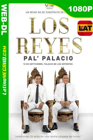 Los Reyes Pal Palacio (2020) Latino HD WEB-DL 1080p ()