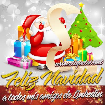 Feliz Navidad a todos mis Amigos de Linkedin - Imágenes para etiquetar y Compartir
