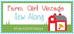 Farm Girl Vintage Sew Along!